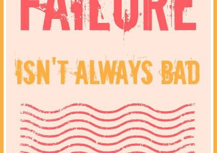 Failing Isn't As Bad As You May Think